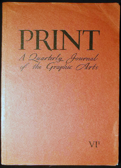 Print Quarterly Journal of the Graphic Arts Volume VI Number 1 1948. Art - Design - Typography - 20th Century - Graphic Arts - Print Quarterly.