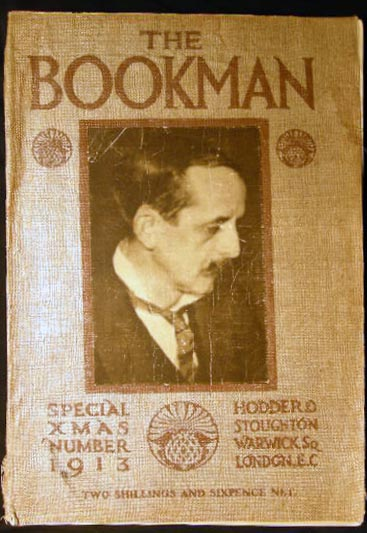 The Bookman Christmas Double Number December 1913 No. 267 Vol. XLV. 20th Century - Bookselling History - Books - Printing - Illustration.