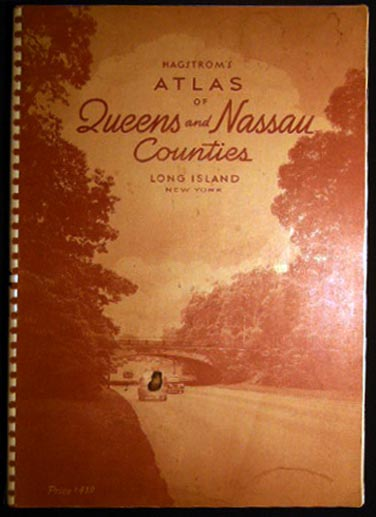 Hagstrom's Atlas of Queens and Nassau Counties Long Island, N.Y. And Road Map of Long Island Showing Streets, Roads, Parkways, Parks, Airports, Golf and Country Clubs, Railroads and Railroad Stations, Subways, Transportation Lines, Main Auto Routes. Americana - 20th Century - Long Island New York - Nassau County - Maps - Atlas.