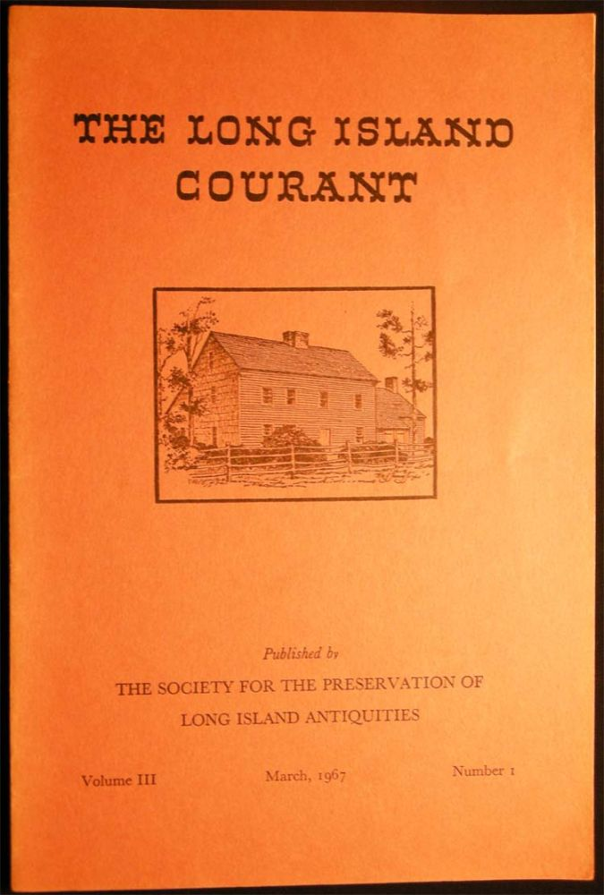 The Long Island Courant Volume III March 1967 Number I. Americana - 20th Century - Historical Journal - The Long Island Courant.