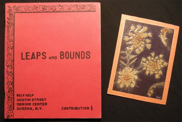 Leaps and Bounds a Collection of Creative Writing By Senior Citizens Ninth Annual Issue 1984 -1985 (with) An Autographed Note Signed By the Editor Presenting the Volume to Poet David Ignatow. in Thanks for His Writing. Americana - Literature - 20th Century - Geriatric Studies - New York.