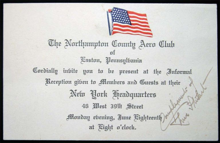 1917 The Northampton County Aero Club of Easton, Pennsylvania Cordially Invite You to be Present at the Informal Reception given To Members and Guests at Their New York Headquarters 46 West 39th Street Monday Evening, June Eighteenth at Eight O'Clock. Americana - 20th Century - Aviation History - Northampton County Aero Club - Easton Pennsylvania.