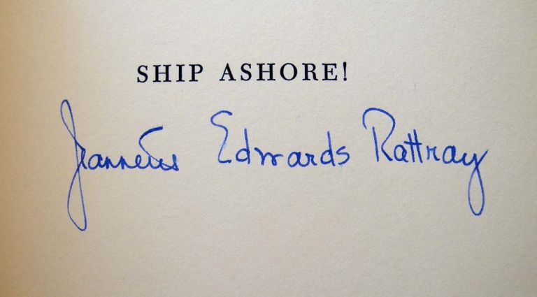 Ship Ashore! A Record of Maritime Disasters Off Montauk And Eastern Long Island, 1640-1955. Jeannette Edwards Rattray.
