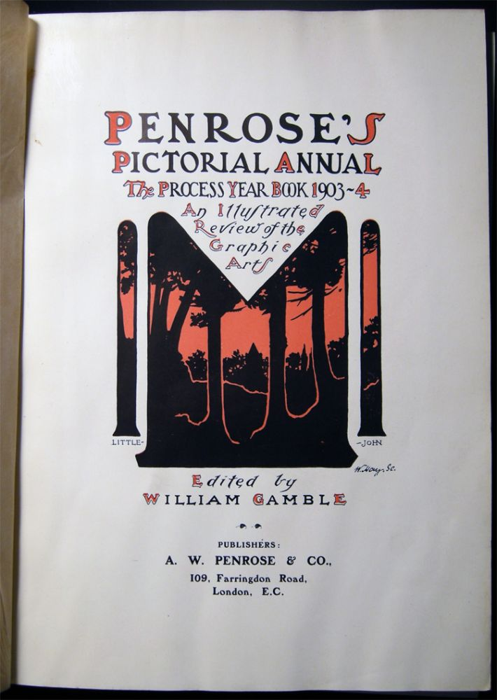 Penroses's Pictorial Annual the Process Year Book 1903-4 An Illustrated Review of the Graphic Arts Edited By William Gamble. United Kingdom - Printing History - Graphic Arts - Printing Processes - Penroe Annual.