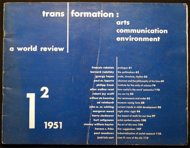 Trans Formation: Arts Communication Environment A World Review Vol. 1, No. 2 1951. Art - 20th Century - Periodical - Trans Formation.