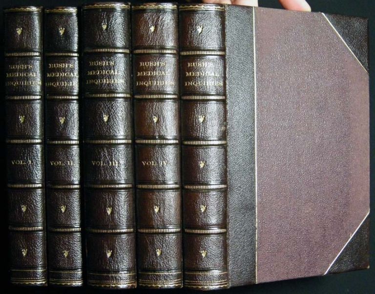 Medical Inquiries and Observations By Benjamin Rush, in Five Volumes. Americana - Medicine - History of Science - Benjamin Rush.