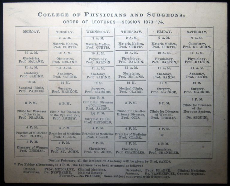 College of Physicians and Surgeons. Order of Lectures - Session 1873 - '74 (Also) Order of Examinations and Hospital Clinics. Americana - 19th Century - History of Medicine - College of Physicians and Surgeons.