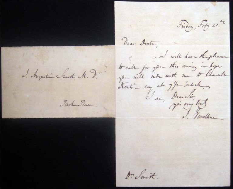 Circa 1847 Autograph Note Dated Friday, Feby. 21st Signed By J. Goodhue Sent to Dr. J. Augustin Smith Park Place N.Y. Regarding a Visit to Chancellor Kent's. Americana - 19th Century - History of Medicine - New York City - Autograph.