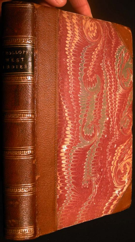 The West Indies and the Spanish Main. Anthony Trollope.