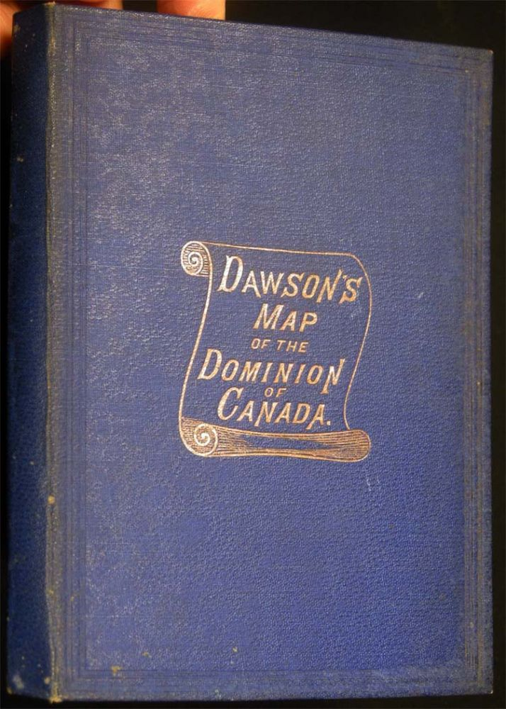 Dawson's Map of the Dominion of Canada. Canadiana - 19th Century - Cartography.
