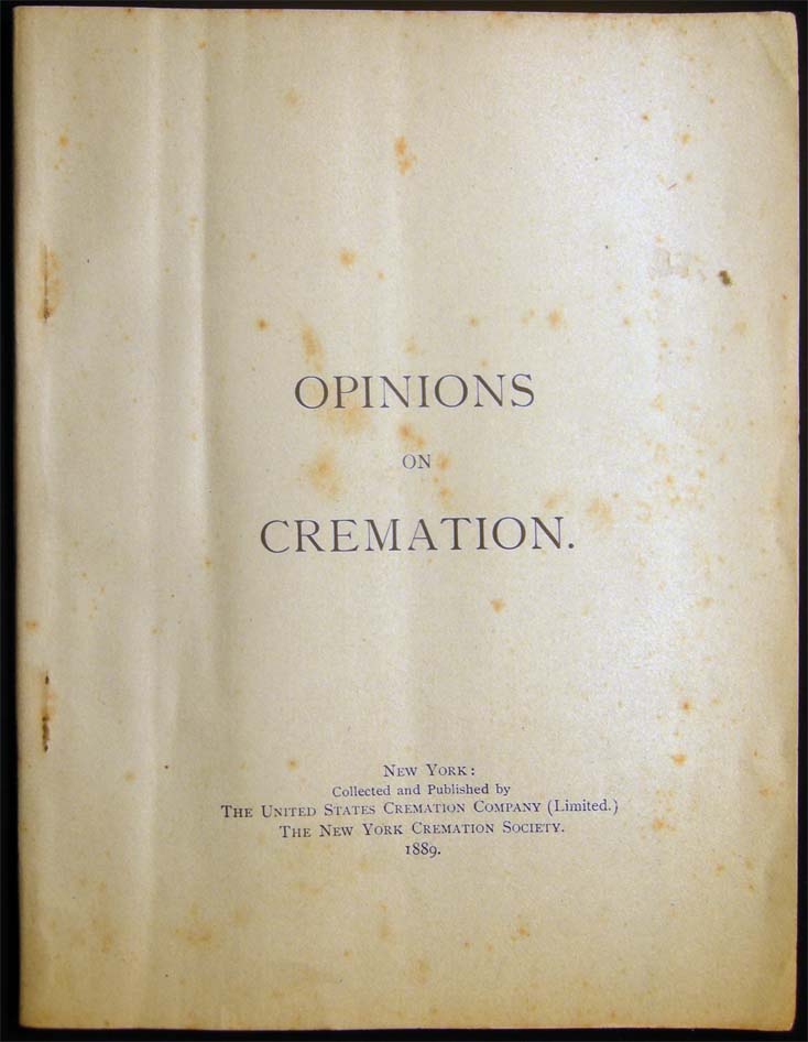 Opinions on Cremation. Americana - 19th Century - Death Customs - Cremation.