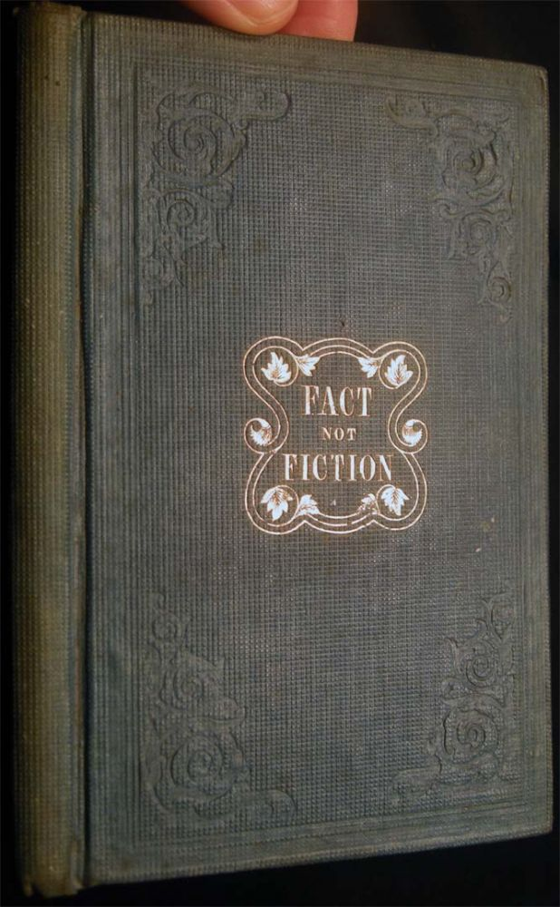 Fact Not Fiction: Or, the Remarkable History of Mrs. Louisa Liscum. With an Appendix. Rev. S. P. Gammage.