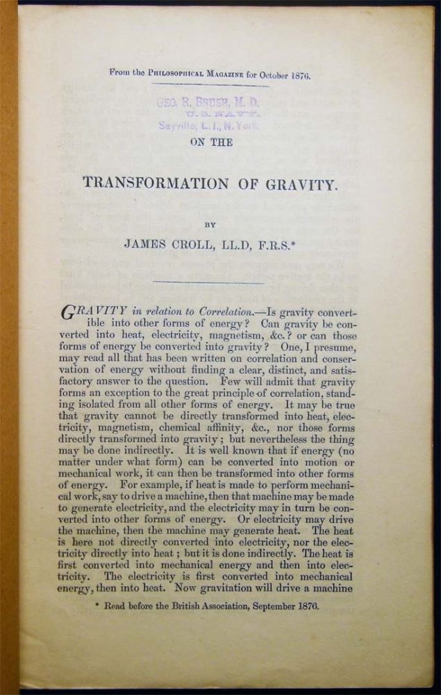 On the Transformation of Gravity. By James Croll, LL.D, F.R.S. History of Science - 19th Century - Gravity - James Croll.