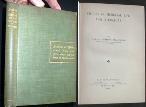 Studies in Medieval Life and Literature. Edward Tompkins McLaughlin.