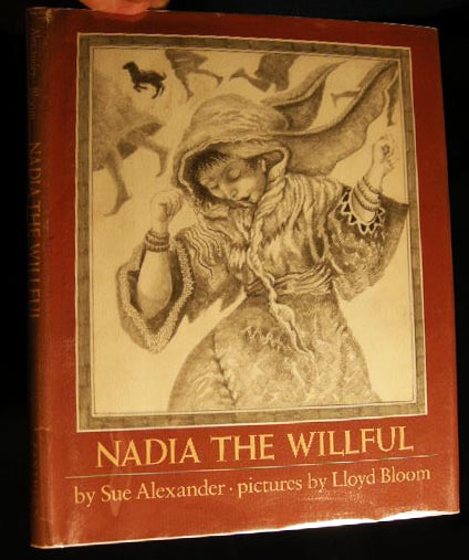 Nadia the Willful. Sue Alexander.