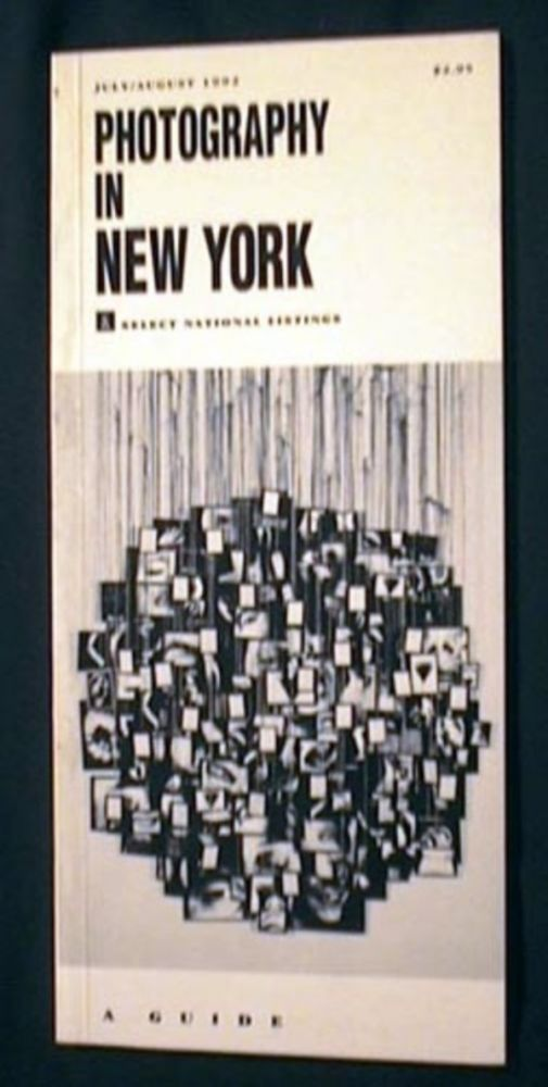 Photography in New York & Select National Listings July/August 1992. Photography in New York.