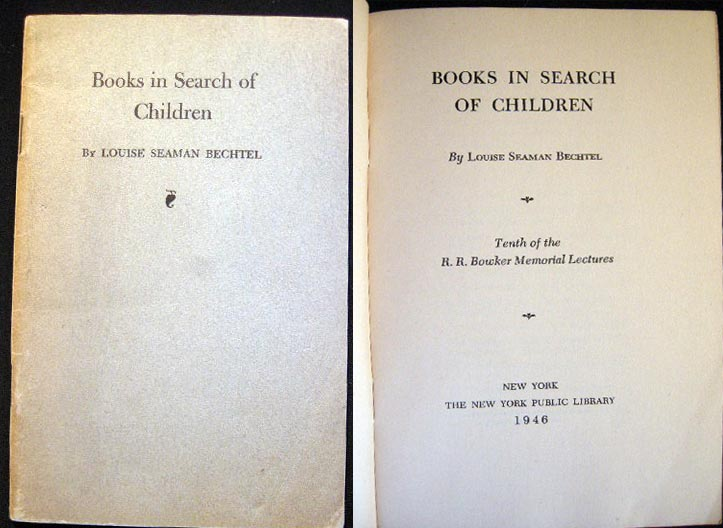 Books in Search of Children. Louise Seaman Bechtel.