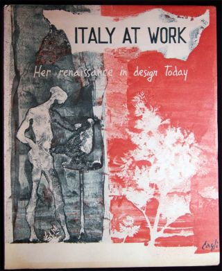 Italy at Work Her Renaissance in Design Today