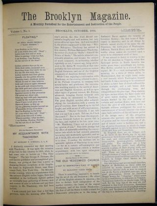 The Brooklyn Magazine A Monthly Periodical for the Entertainment and Instruction of the People Volume 1, No. 1. October 1884 - Vol. 1 No. 6 March 1885, Inclusive & Bound in One