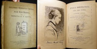 Juliana Horatia Ewing and Her Books. By Horatia K.F. Gatty. With a Portrait By George Reid,...