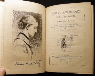 Juliana Horatia Ewing and Her Books. By Horatia K.F. Gatty. With a Portrait By George Reid, R.S.A. Sixteen Illustrations from Sketches By J.H. Ewing, and a Cover Designed By Randolph Caldecott.