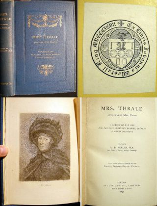 Mrs. Thrale Afterwards Mrs. Piozzi A Sketch of Her Life and Passages from Her Diaries, Letters &...