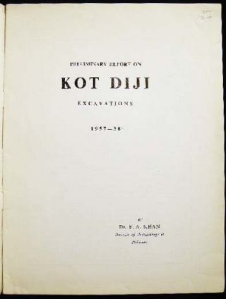 Preliminary Report on Kot Diji Excavations 1957-58