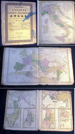 Worcester's Ancient Classical and Scripture Atlas: Containing the Following Maps:...Improved...