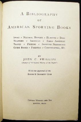 A Bibliography of American Sporting Books
