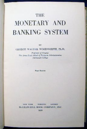 The Monetary and Banking System