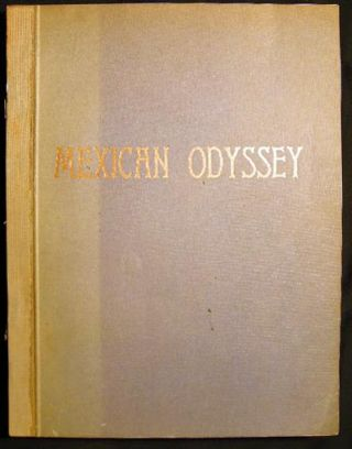 Mexican Odyssey By the Reverend Bishop and Doctor M.H. Franz. (Rev. Dr. Panchito)