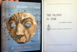 The Island in Time. Ernst Pawel