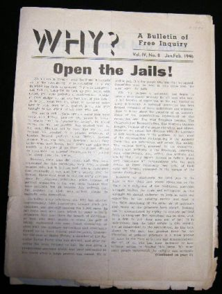 Why? A Bulletin of Free Inquiry Vol. IV, No. 8 Jan.Feb. 1946. Americana - Anarchism - Politics