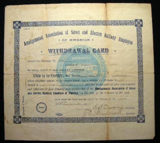 1904 Amalgamated Association of Street and Electric Railway Employes of America Withdrawal Card...