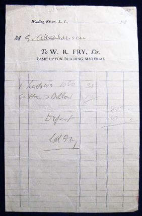 Circa 1920 Receipt W.R. Fry, Camp Upton Building Material Wading River Long Island New York....