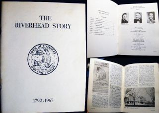 The Riverhead Story Town of Riverhead 175th Anniversary 1792-1967. Evelyn Rowley Meier