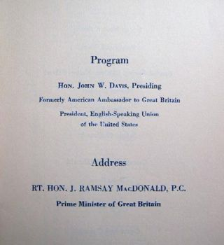 1929 Program and Seating List Luncheon in Honor of Rt. Hon. J. Ramsay MacDonald, P.C. Prime Minister of Great Britain Hotel Astor, New York... Auspices of St. Andrew's Society St. George's Society St. David's Society and the English Speaking Union U.S.
