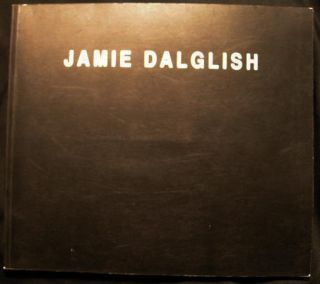 Jamie Dalglish New Paintings 28 October - 26 November 1997 Hugo De Pagano Gallery Inscribed & Signed By the Artist