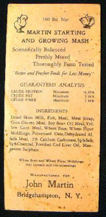 Circa 1930 Advertising Card for John Martin Bridgehampton, N.Y. Martin Starting and Growing Mash....