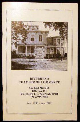 Riverhead Chamber of Commerce - June 1990 - June 1991. Americana - 20th Century - New York -...