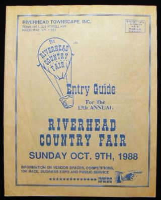 Entry Guide for the 13th Annual Riverhead Country Fair Sunday Oct. 9th, 1988 Information on...