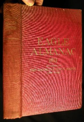 Brooklyn Daily Eagle Almanac 1911 A Book of Information, General of the World, and Special of New York City and Long Island. (with) Two Color Folding Maps