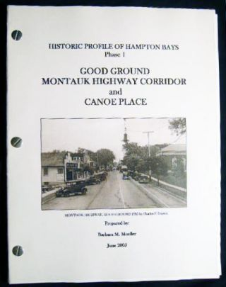 Historic Profile of Hampton Bays Phase 1 Good Ground Montauk Highway Corridor and Canoe Place....