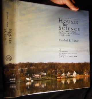 Houses for Science A Pictorial History of Cold Spring Harbor Laboratory with Landmarks in...