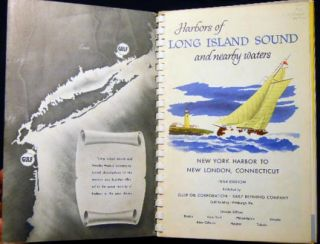 Harbors of Long Island Sound and Nearby Waters New York Harbor to New London, Connecticut 1954 Edition with Folding Cruiseguide Map