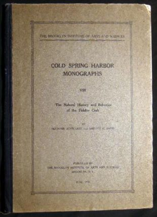 The Natural History and Behavior of the Fiddler Crab Cold Spring Harbor Monographs VIII. Benjamin...