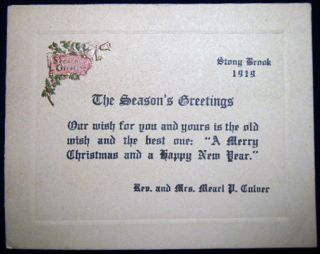 Stony Brook 1919 The Season's Greetings Rev. And Mrs. Mearl P. Culver. Americana - Long Island -...