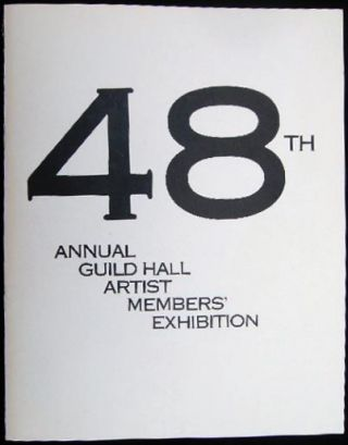 48th Annual Guild Hall Artist Members' Exhibition May 18 - June 14, 1986. Americana - 20th...