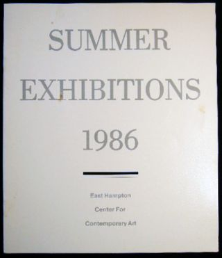 Summer Exhibitions 1987 EHCCA East Hampton Center for Contemporary Art. Americana - 20th Century...