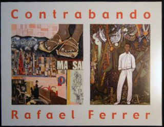 Contrabando Rafael Ferrer November 5, 2011 - January 16, 2012 Guild Hall Museum East Hampton, New...